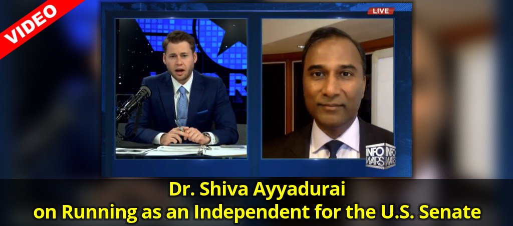 Dr. Shiva Ayyadurai On Running As An Independent For The U.S. Senate