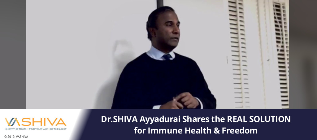 Dr.SHIVA Ayyadurai Shares The REAL SOLUTION For Immune Health & Freedom