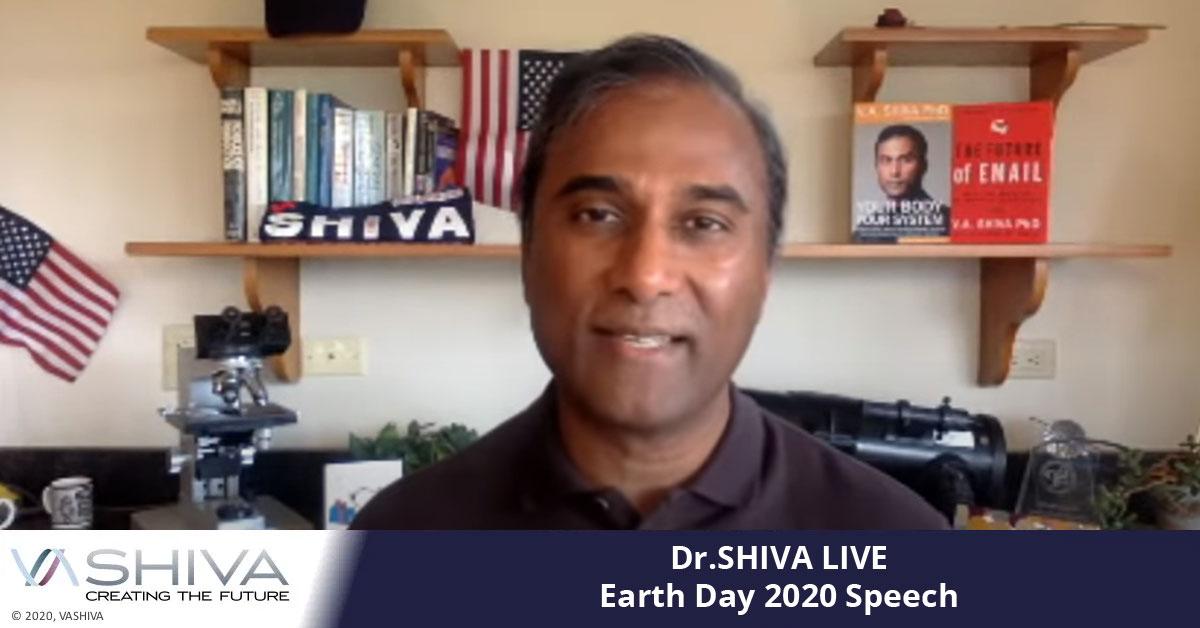 Dr.SHIVA LIVE: Earth Day 2020 Speech