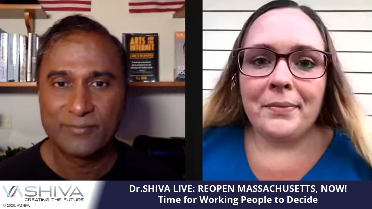 Dr.SHIVA LIVE: REOPEN MASSACHUSETTS, NOW!
