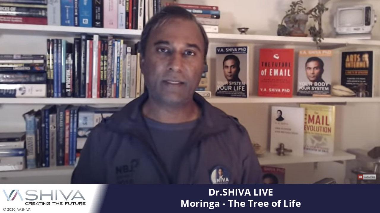 Dr.SHIVA LIVE: Moringa – The Tree Of Life