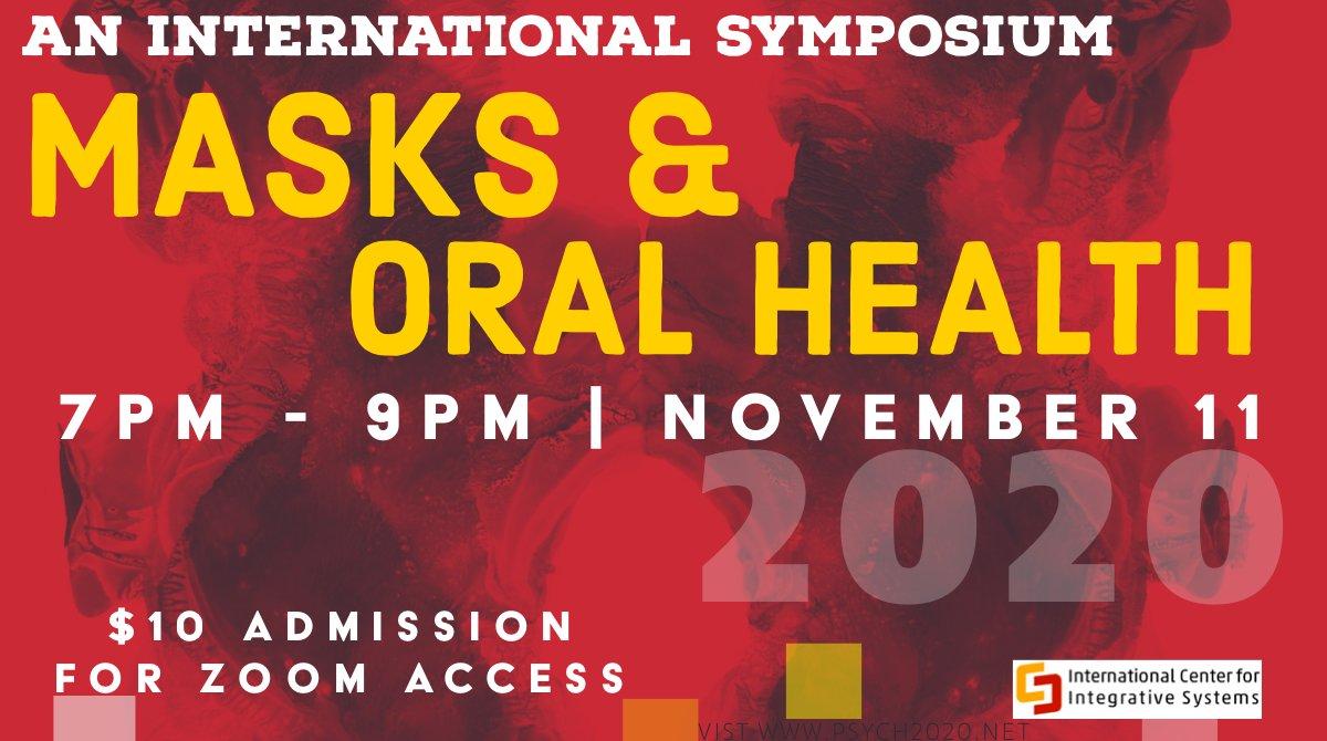 International Symposium On Masks & Oral Health