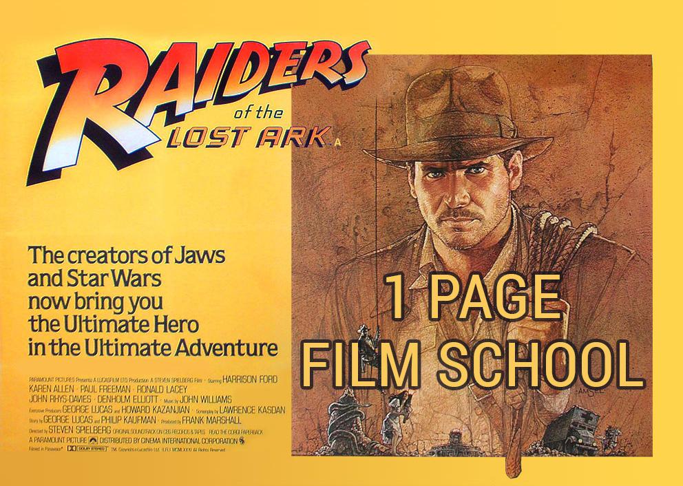 Raiders of the Lost Ark 1-Page Film School | VashiVisuals Blog