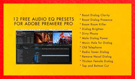 12 free audio presets I created for use with Adobe Premiere Pro