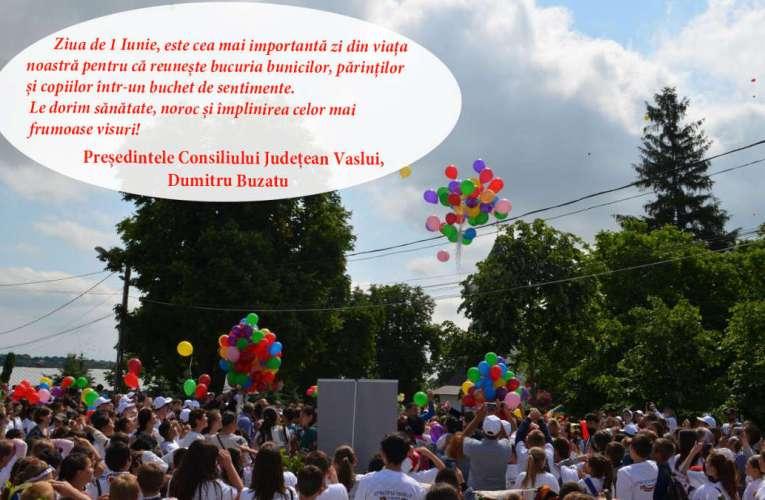 Mesajul președintelui CJ Vaslui, Dumitru Buzatu, cu ocazia Zilei Internaționale a Copilului