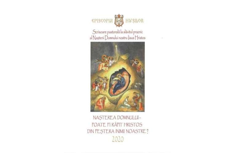 Scrisoarea pastorală a Preasfințitului Părinte Ignatie, Episcopul Hușilor, la slăvitul praznic al Nașterii Domnului nostru Iisus Hristos, anul mântuirii 2020