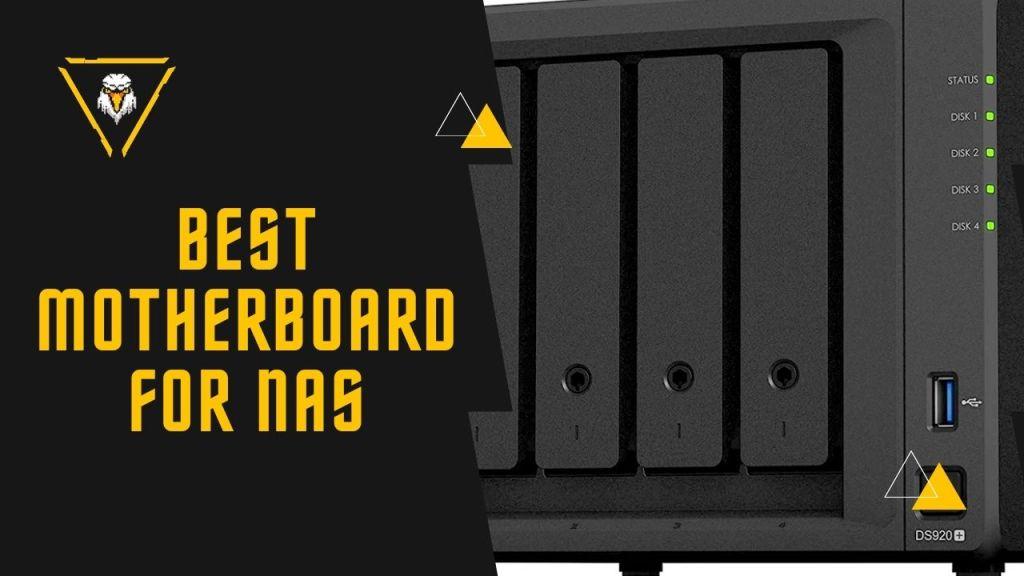 Best Motherboard For NAS