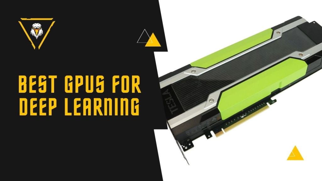 Best GPU For Deep Learning