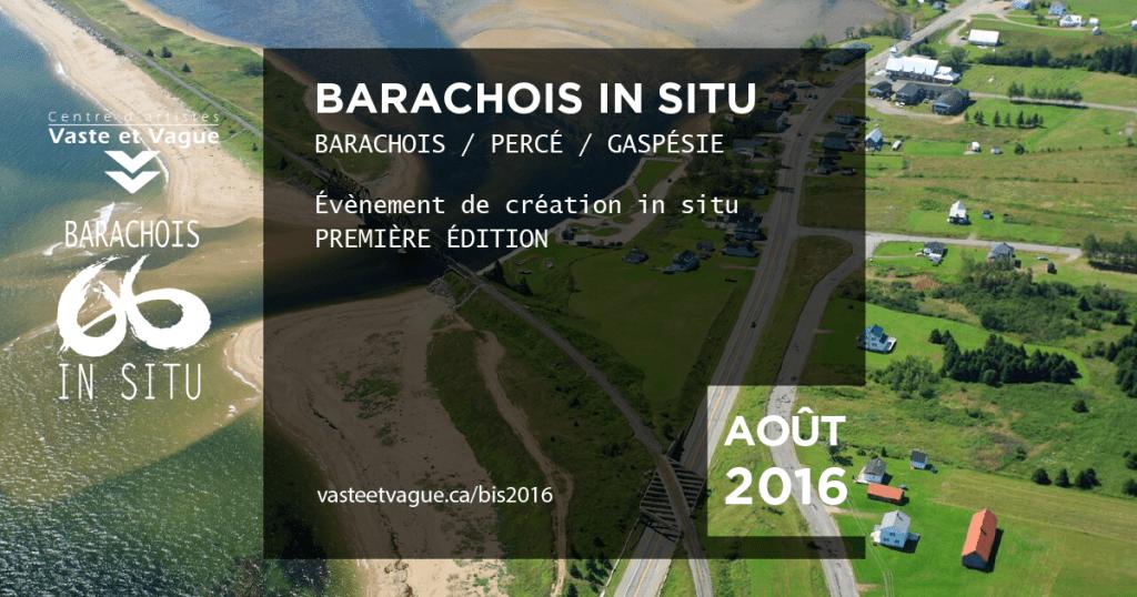 BARACHOIS IN SITU 2016 | PERCÉ / Gaspésie | Centre d'artiste Vaste et Vague