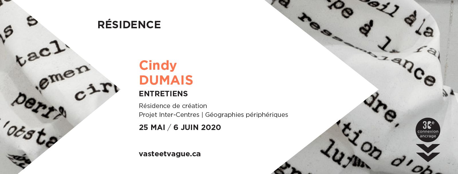 ENTRETIENS | Résidence de création | Cindy DUMAIS