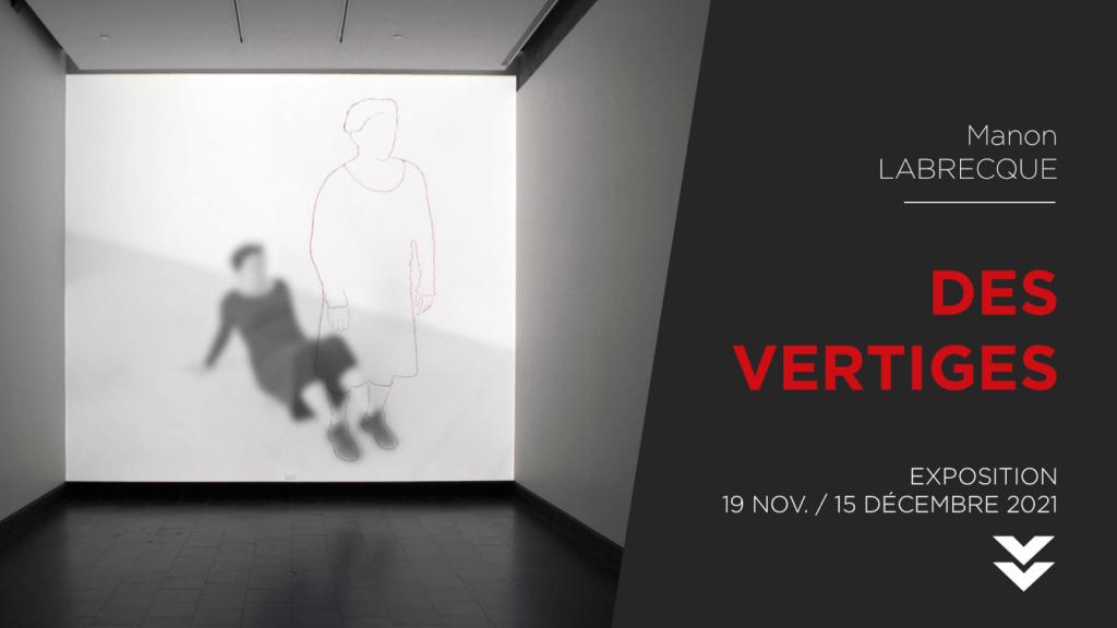Manon LABRECQUE | DES VERTIGES | Installation