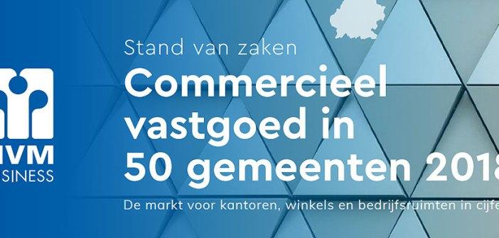 """Nieuwe uitgave NVM Business: """"Commercieel Vastgoed in 50 gemeenten 2018"""""""