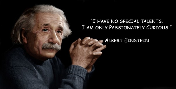 i have no special talents. i am only passionately curious by albert einstein