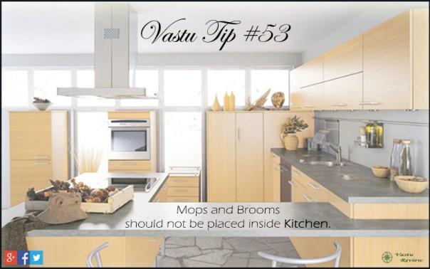 Vastu Tip #53 - Mops and Broom sticks should not be placed inside Kitchen.