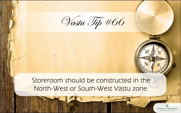 Vastu Tip #66: Storeroom Location vastu review