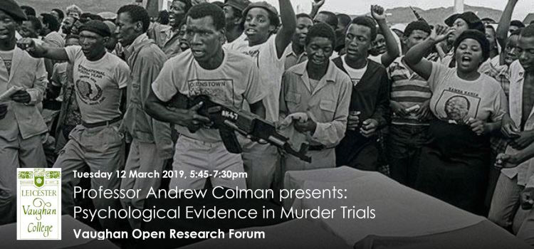 Vaughan Open Research Forum - Andrew Colman - Psychological Evidence In Murder Trials