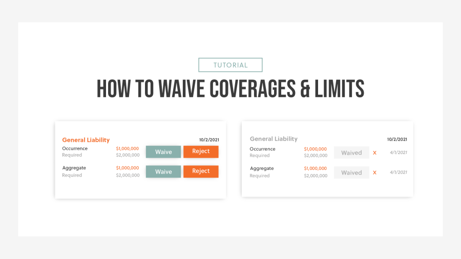 How To Waive Coverages & Limits