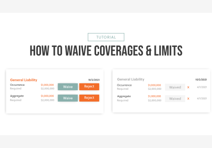 How to Waive Coverages and Limits