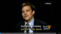 Author Douglas Brinkley appearing on the Booknotes program, April 18, 1993. Courtesy of the C-SPAN Booknotes website.