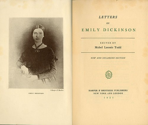 Dickinson, Emily, Letters of Emily Dickinson , PS1541 .Z5 A3 1931, Special Collections Research Center, George Mason University.