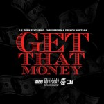 get that money lil durk chris brown french montana