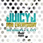 juicy j wiz khalifa for everybody
