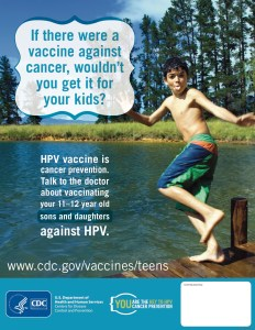 The HPV vaccine is cancer prevention.