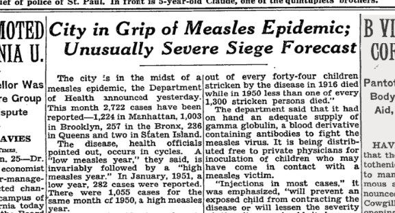 A measles epidemic hit New York City in 1951, as this front page NYTimes article reports.