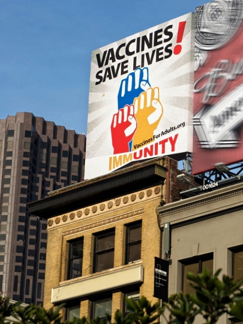 Vaccines Save Lives! Billboard in San Francisco.