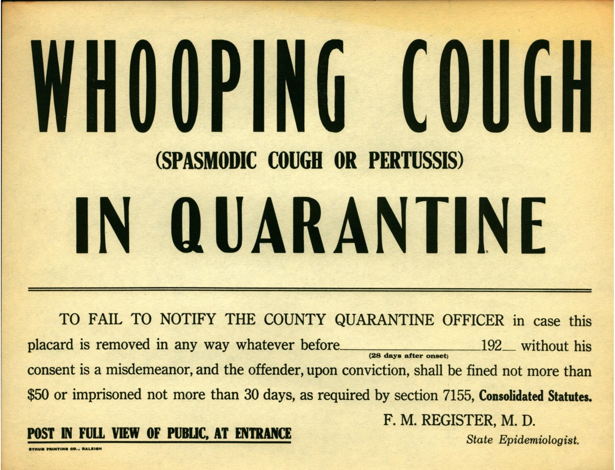 Whooping cough quarantine sign.