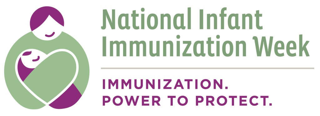 National Infant Immunization Week 2018