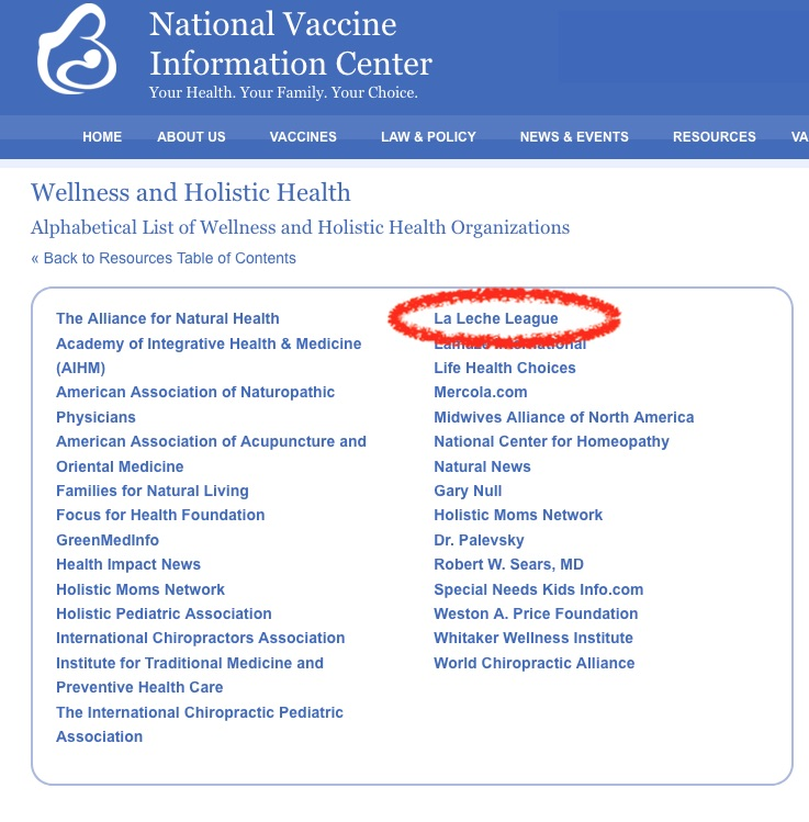 The La Leche League is on this list of other organizations that speak out against vaccines.