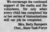 Only when every child has completed his or her series of immunizations will our job be completed.