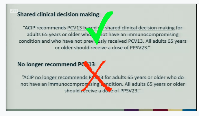 A routine dose of Prevnar 13 for all seniors is no longer recommended.