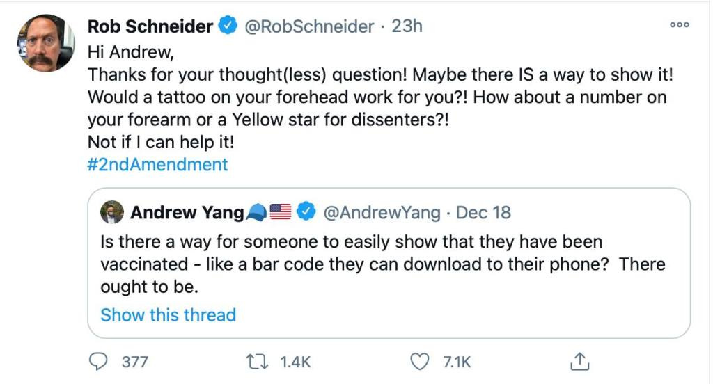 Why does Rob Schneider think that an app to keep track of who has been vaccinated and protected with the COVID-19 vaccine is comparable to concentration camp tattoos?
