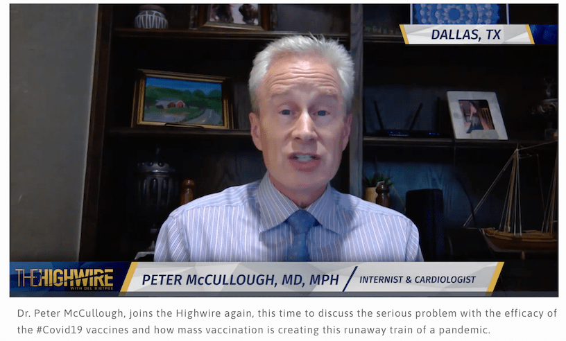I hope that Peter McCullough is a good cardiologist, because he seems to get a lot wrong when he talks about vaccines, variants, epidemiology, and infectious disease topics...