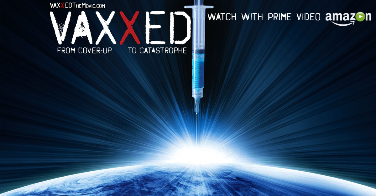 Vaxxed From CoverUp to Catastrophe Official Website