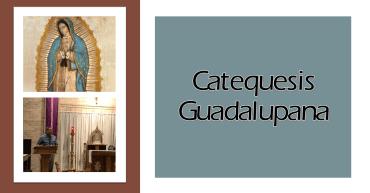 Catequesis Guadalupana