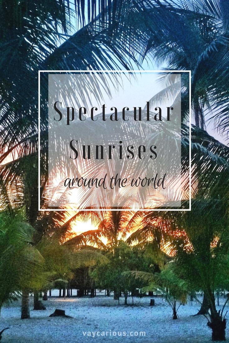 Spectacular Sunrises Around the World https://vaycarious.com/2017/01/16/sunrises Sunrise Tour