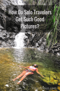 How do solo travelers get such good pictures - vaycarious.com