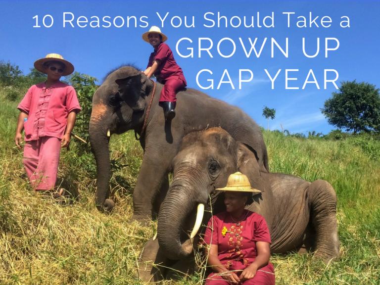 10 Reason You Should Take a Grown Up Gap Year vaycarious.com