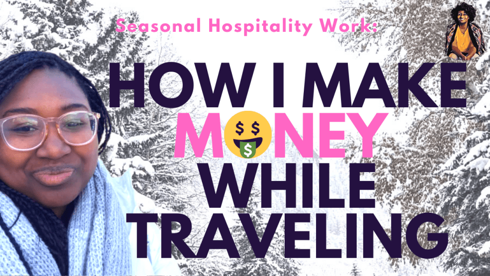 "Picture of Chelle Nelson in Aspen, Colorado with the text ""How do I make money while traveling? Seasonal hospitality work."""