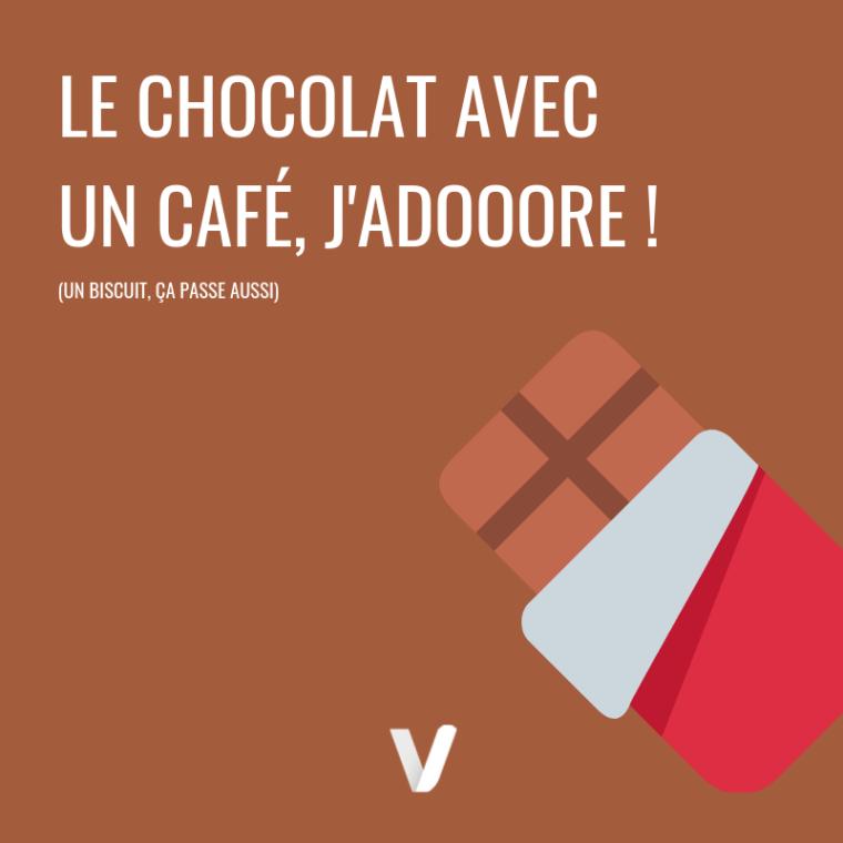 Citation café : le chocolat avec le cafe j'adore