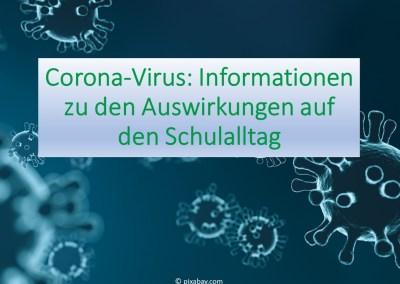 Informationen zu den Auswirkungen des Corona-Virus auf den Schulalltag