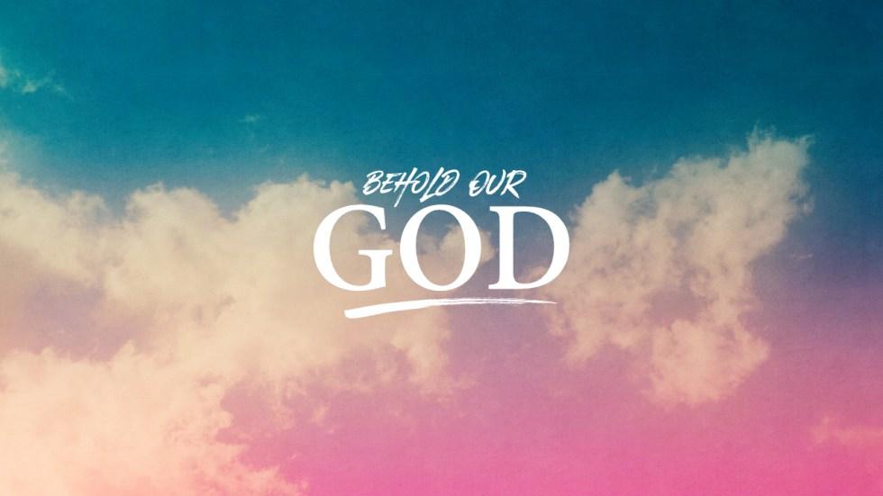 behold-our-god-slide-title