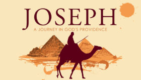 Joseph: A Journey in God's Providence