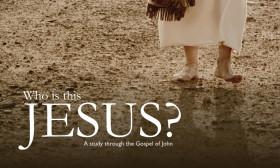 Who is this Jesus? | The Gospel of John