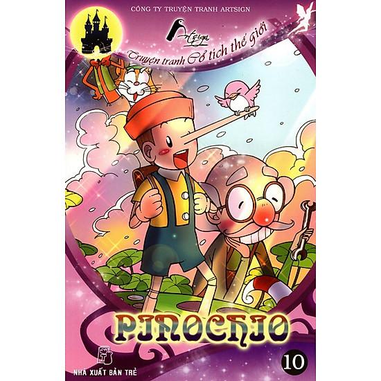 Truyện Tranh Cổ Tích Thế Giới - Pinochio  (Tập 10)