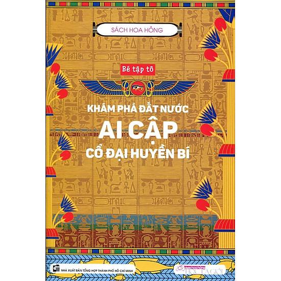 Khám Phá Đất Nước Ai Cập Cổ Đại Huyền Bí