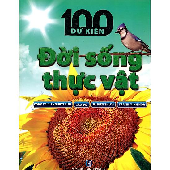 100 Dữ Kiện - Đời Sống Thực Vật
